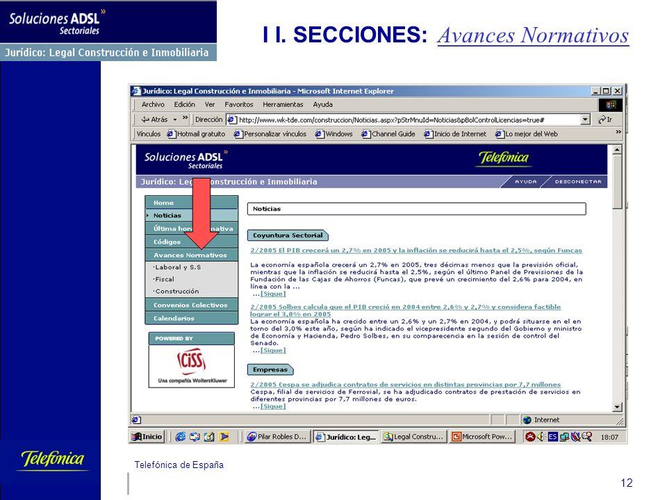 Telefónica de España 12 I I. SECCIONES: Avances Normativos