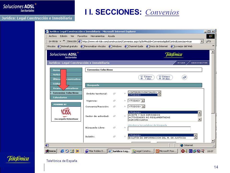 Telefónica de España 14 I I. SECCIONES: Convenios