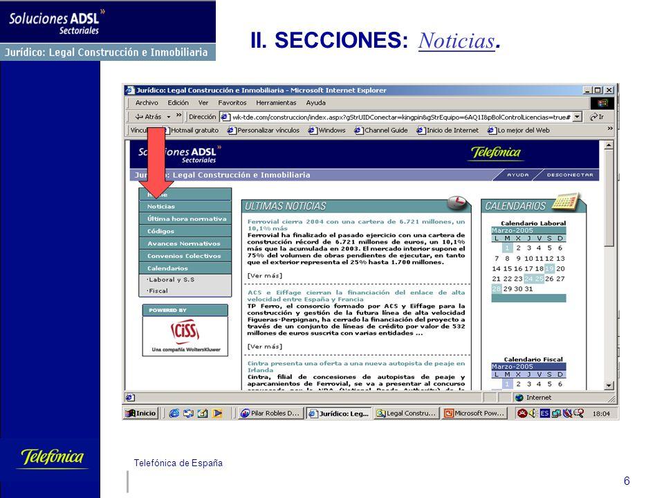 Telefónica de España 6 II. SECCIONES: Noticias.
