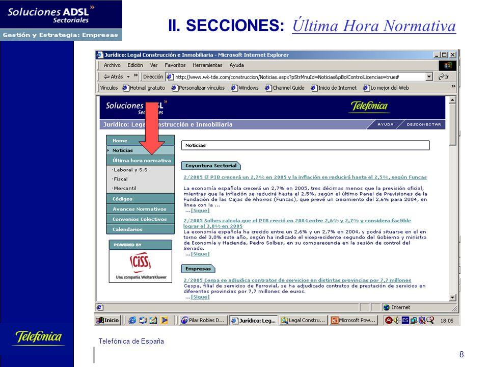 Telefónica de España 8 II. SECCIONES: Última Hora Normativa