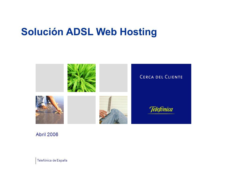 Telefónica de España Solución ADSL Web Hosting Abril 2006