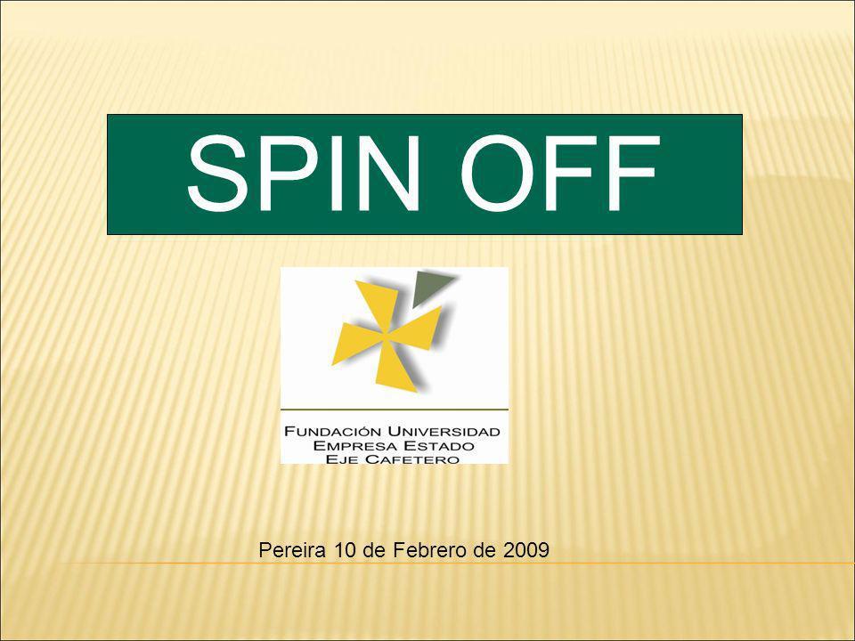 SPIN OFF Pereira 10 de Febrero de 2009