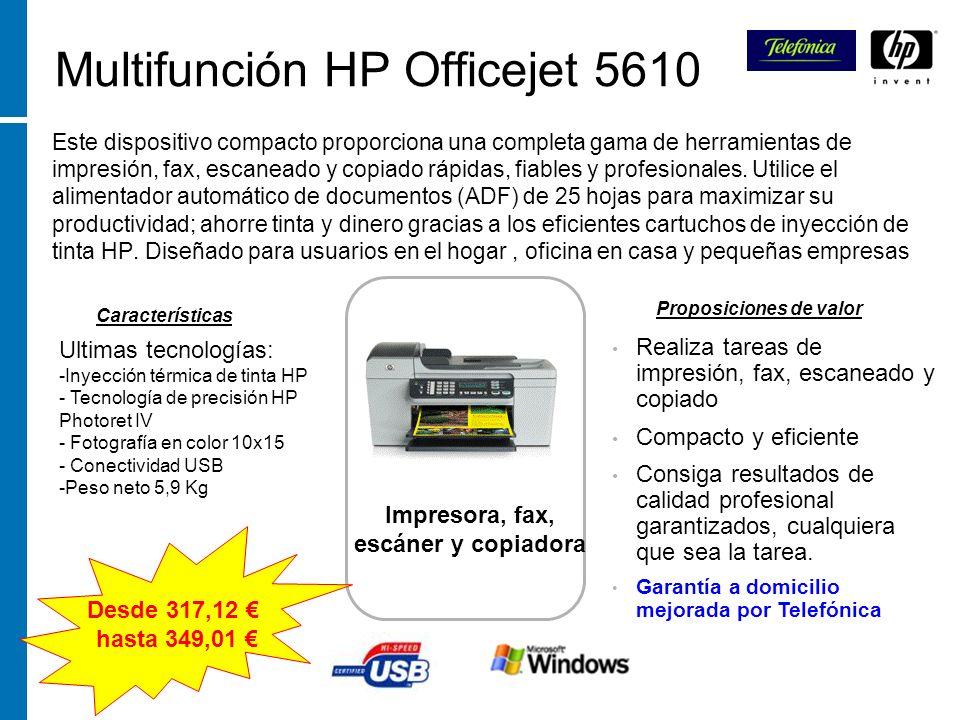 Multifunción HP Officejet 5610 Este dispositivo compacto proporciona una completa gama de herramientas de impresión, fax, escaneado y copiado rápidas,