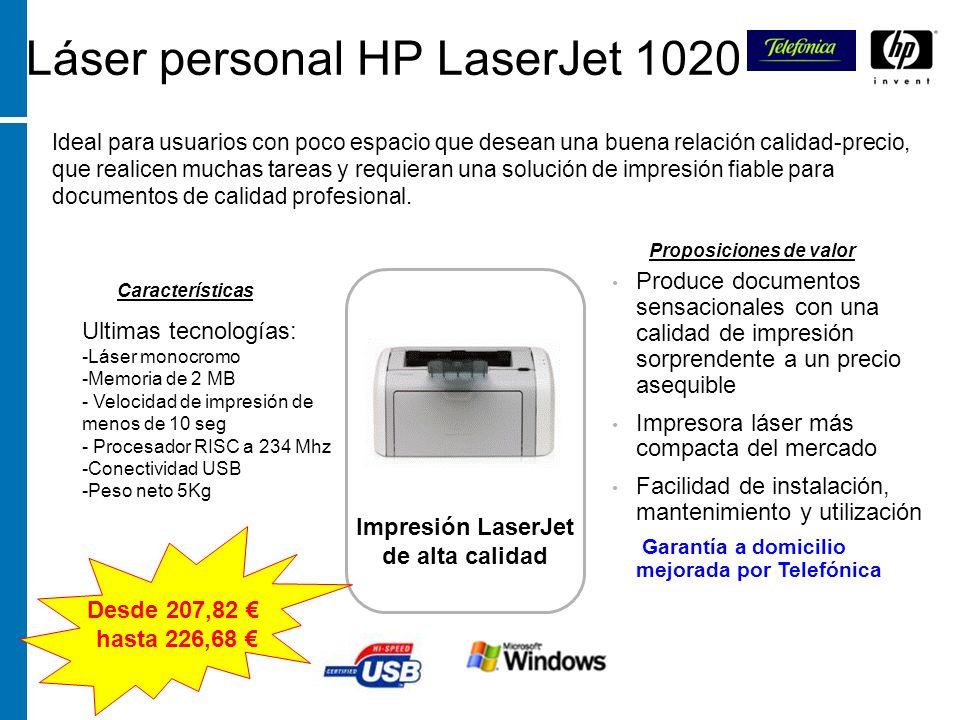 Láser personal HP LaserJet 1020 Ideal para usuarios con poco espacio que desean una buena relación calidad-precio, que realicen muchas tareas y requie