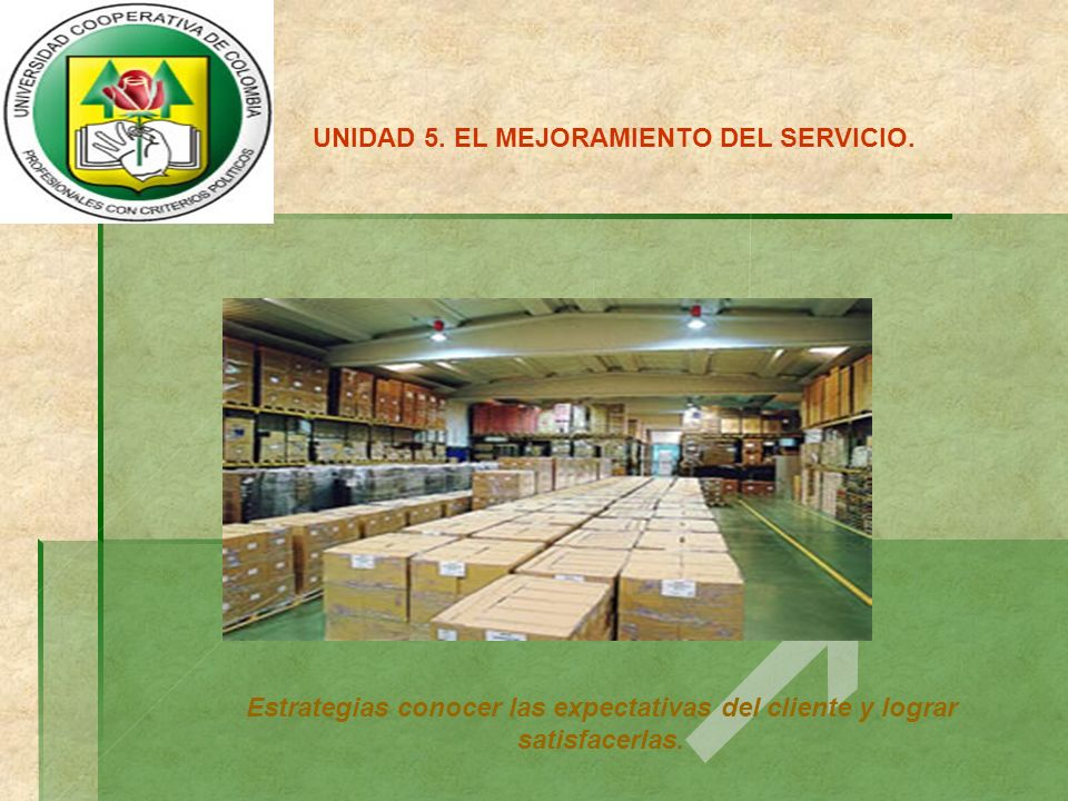 5.1.CONDICIONES REQUERIDAS PARA OPTIMIZAR EL SERVICIO AL CLIENTE.