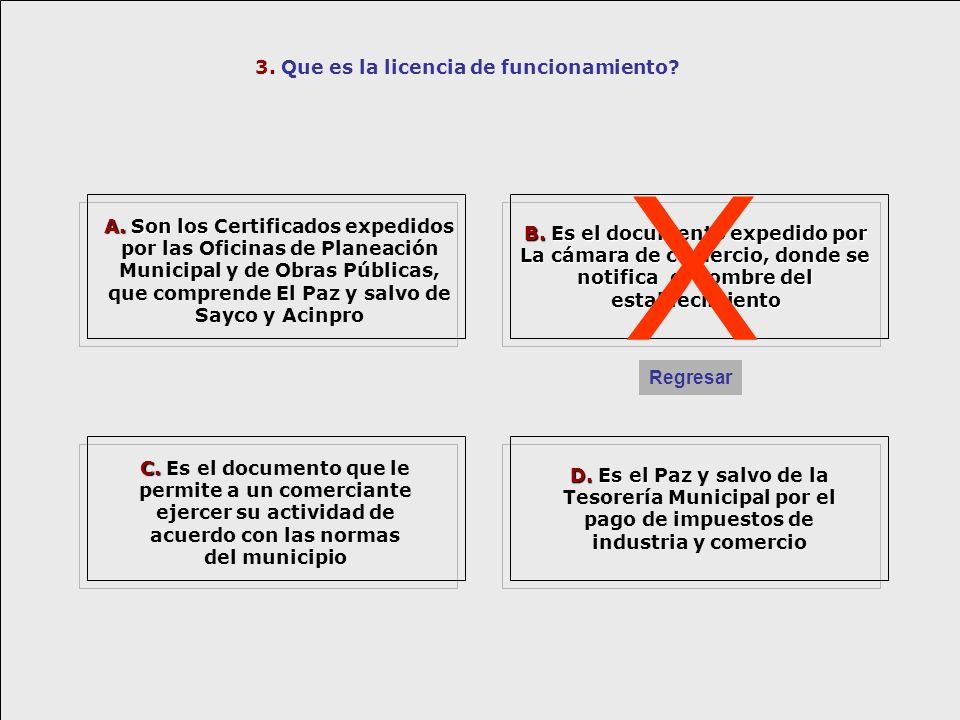3. Que es la licencia de funcionamiento? C. C. Es el documento que le permite a un comerciante ejercer su actividad de acuerdo con las normas del muni