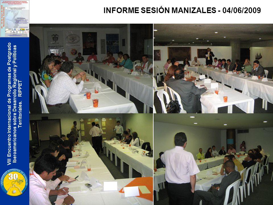 VIII Encuentro Internacional de Programas de Postgrado Iberoamericanos sobre Desarrollo Regional y Políticas Territoriales. RIPPET INFORME SESIÓN MANI
