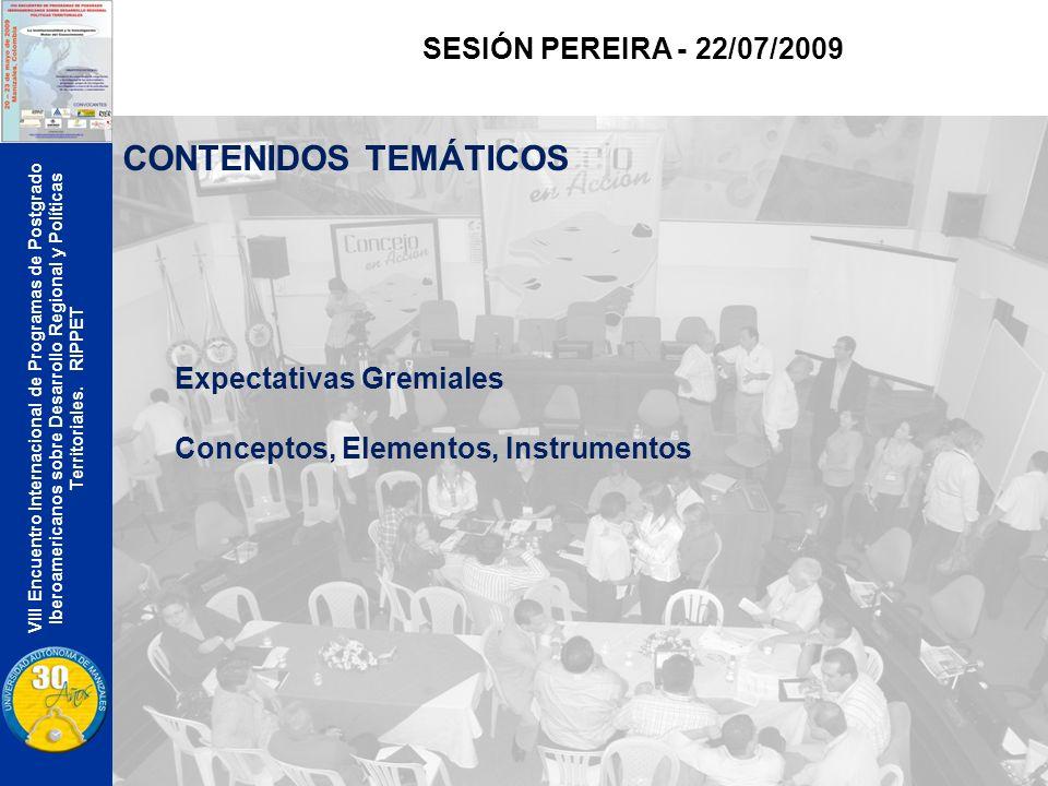 VIII Encuentro Internacional de Programas de Postgrado Iberoamericanos sobre Desarrollo Regional y Políticas Territoriales.