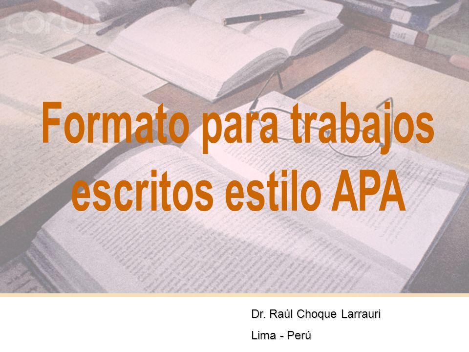 1 Dr. Raúl Choque Larrauri Lima - Perú