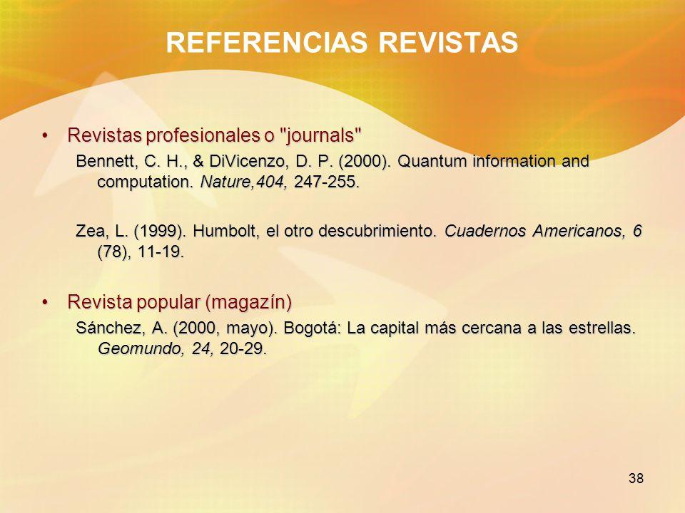 38 REFERENCIAS REVISTAS Revistas profesionales o