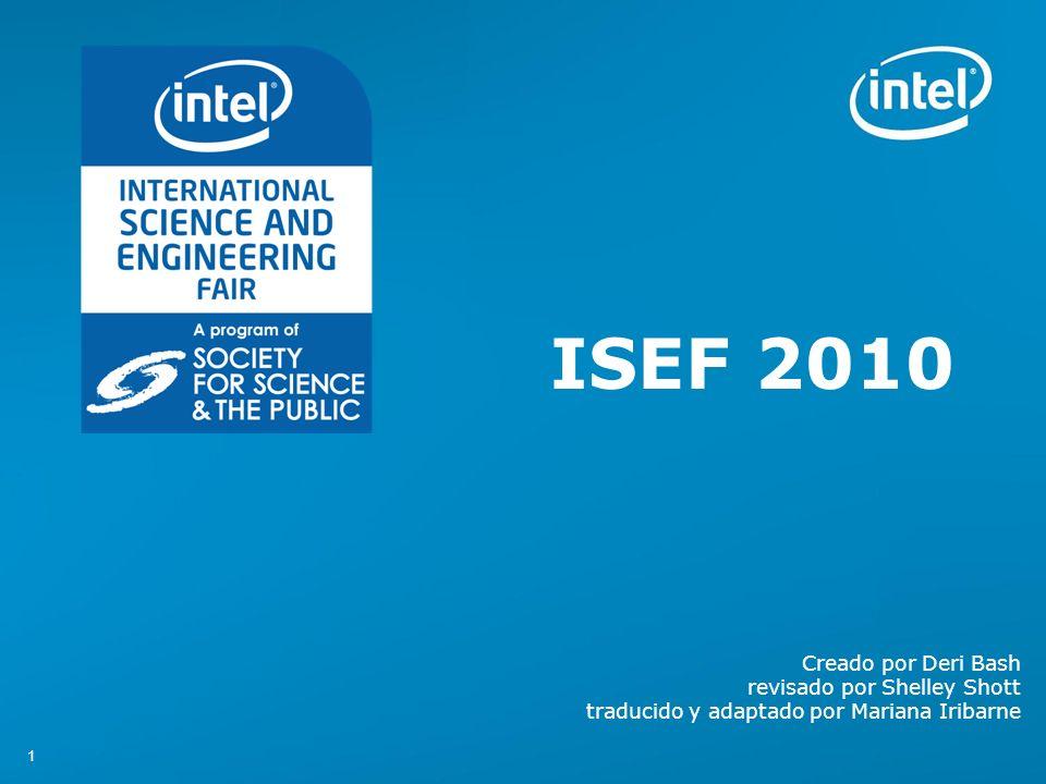 11 ISEF 2010 Creado por Deri Bash revisado por Shelley Shott traducido y adaptado por Mariana Iribarne