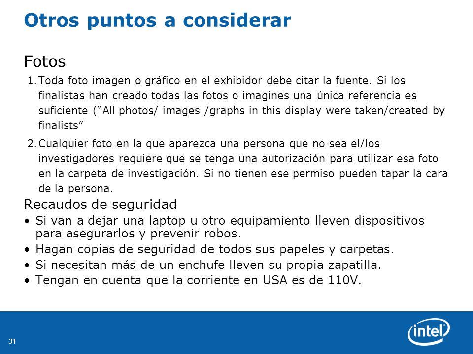 31 Otros puntos a considerar Fotos 1.Toda foto imagen o gráfico en el exhibidor debe citar la fuente.