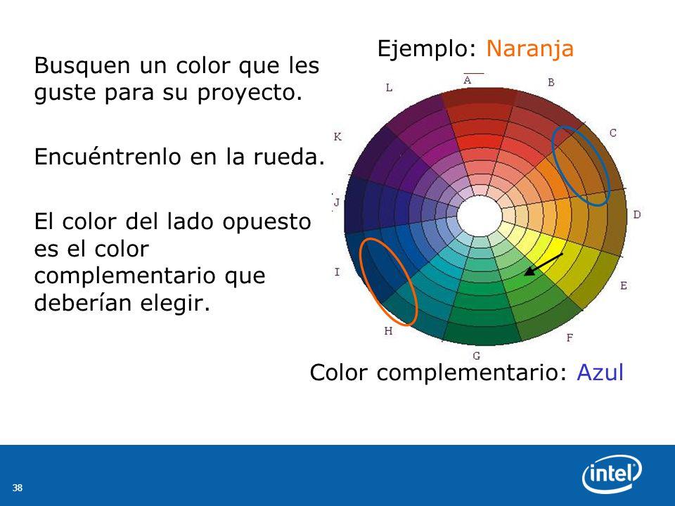 38 Busquen un color que les guste para su proyecto.