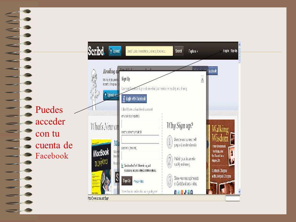 Puedes acceder con tu cuenta de Facebook