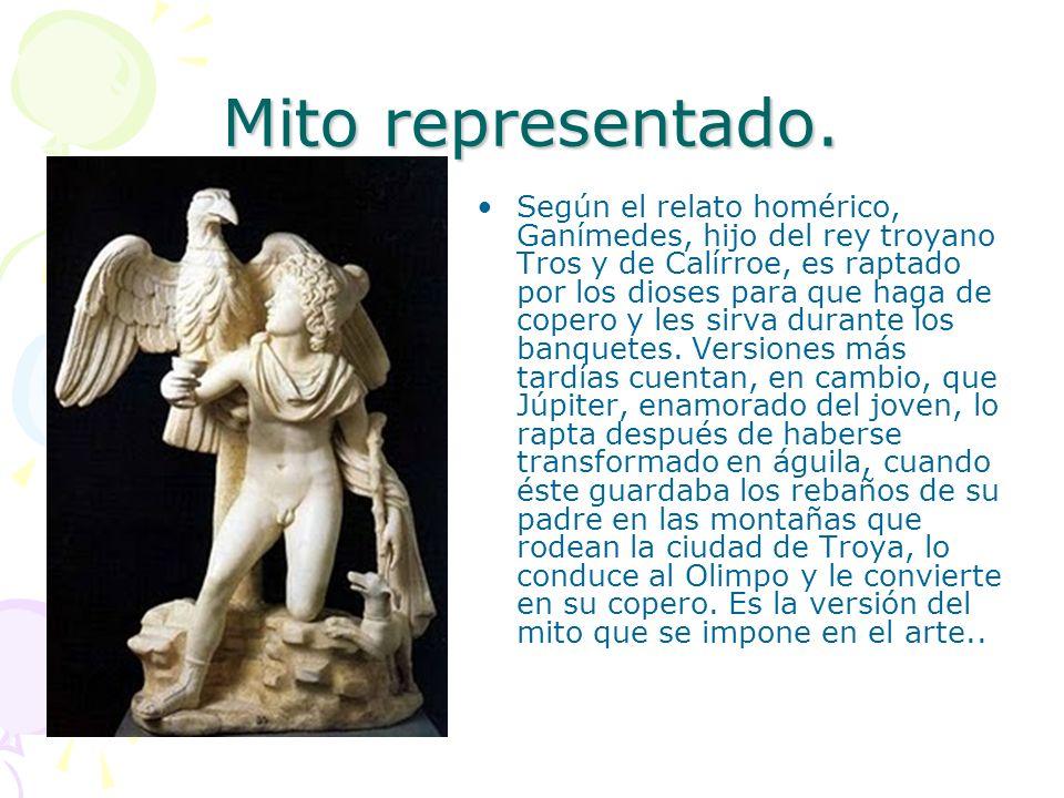 Mito representado. Según el relato homérico, Ganímedes, hijo del rey troyano Tros y de Calírroe, es raptado por los dioses para que haga de copero y l