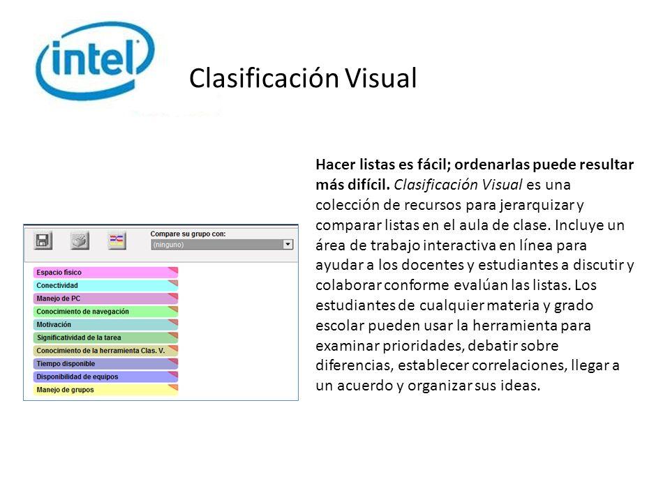Clasificación Visual Hacer listas es fácil; ordenarlas puede resultar más difícil.