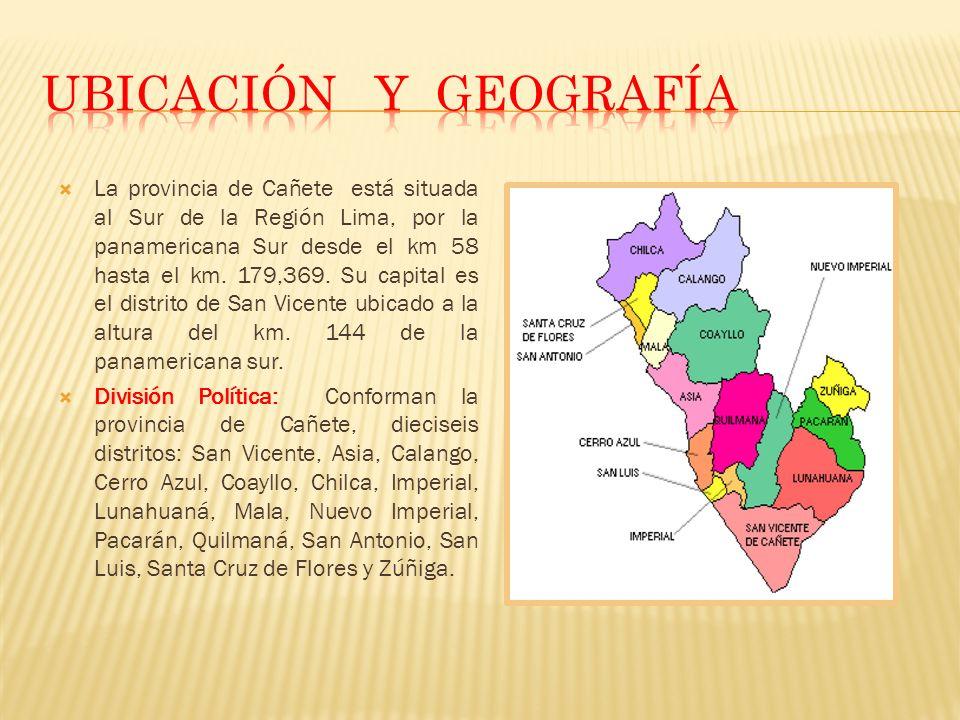 La provincia de Cañete está situada al Sur de la Región Lima, por la panamericana Sur desde el km 58 hasta el km. 179,369. Su capital es el distrito d