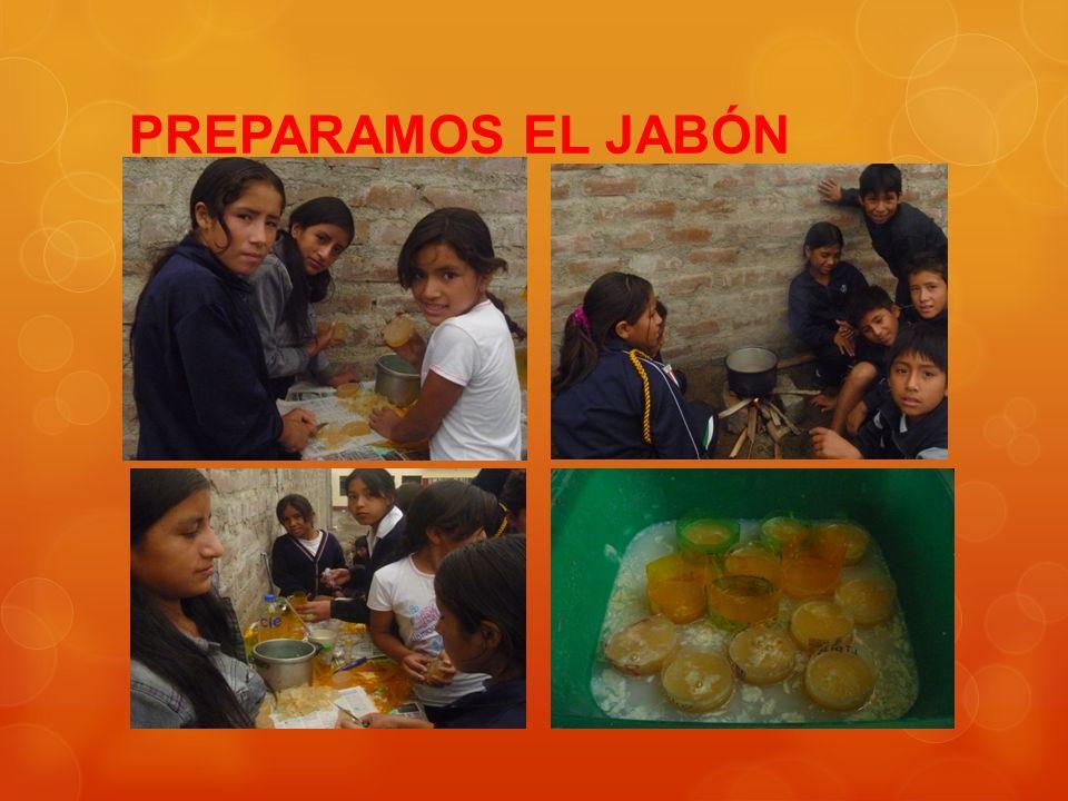 PREPARAMOS EL JABÓN