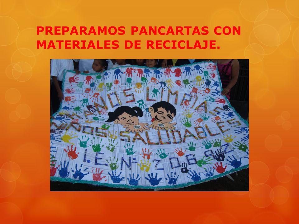 PREPARAMOS PANCARTAS CON MATERIALES DE RECICLAJE.