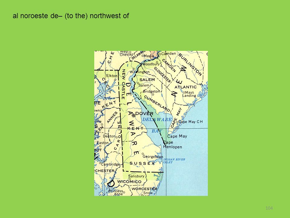 104 al noroeste de– (to the) northwest of