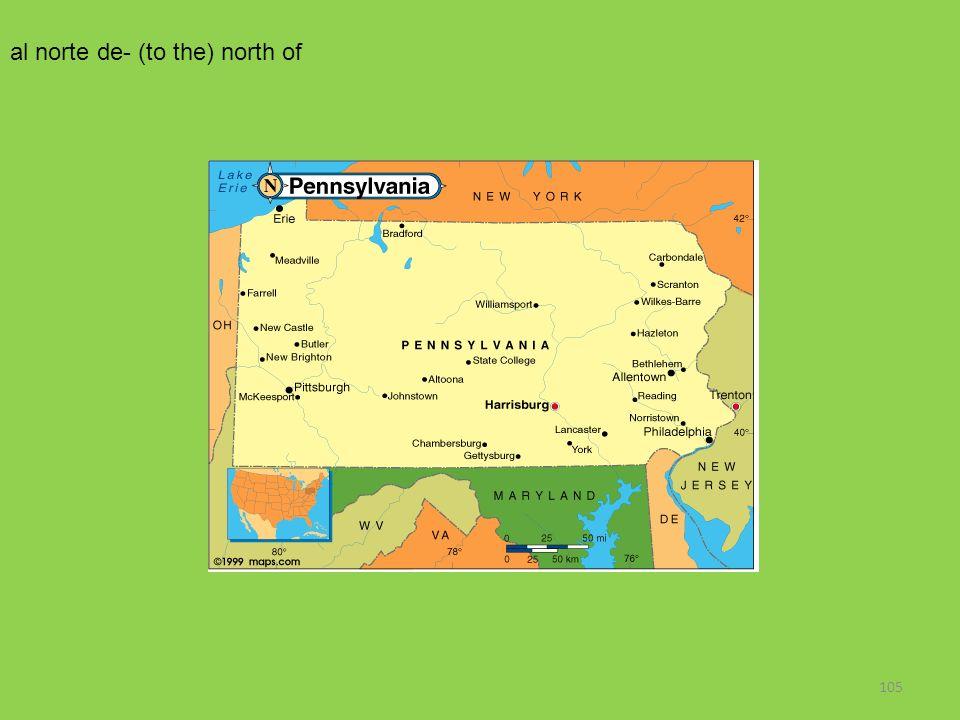105 al norte de- (to the) north of