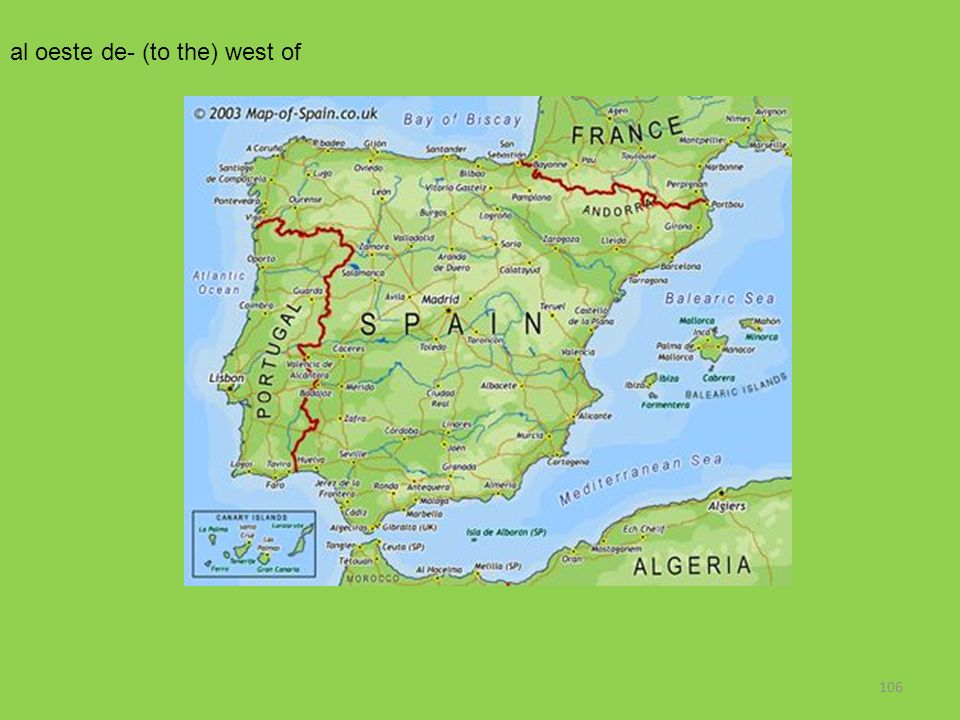 106 al oeste de- (to the) west of