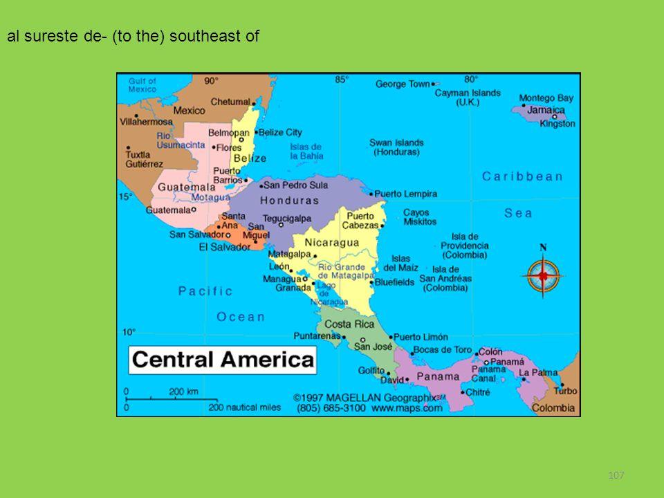 107 al sureste de- (to the) southeast of