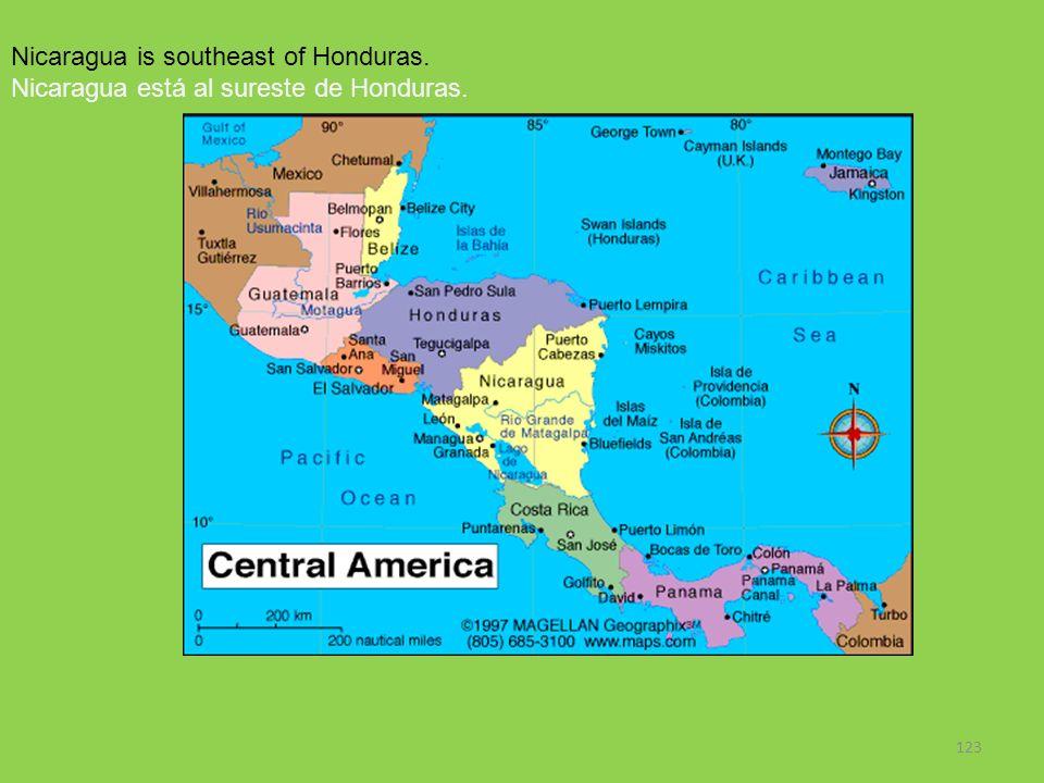 123 Nicaragua is southeast of Honduras. Nicaragua está al sureste de Honduras.