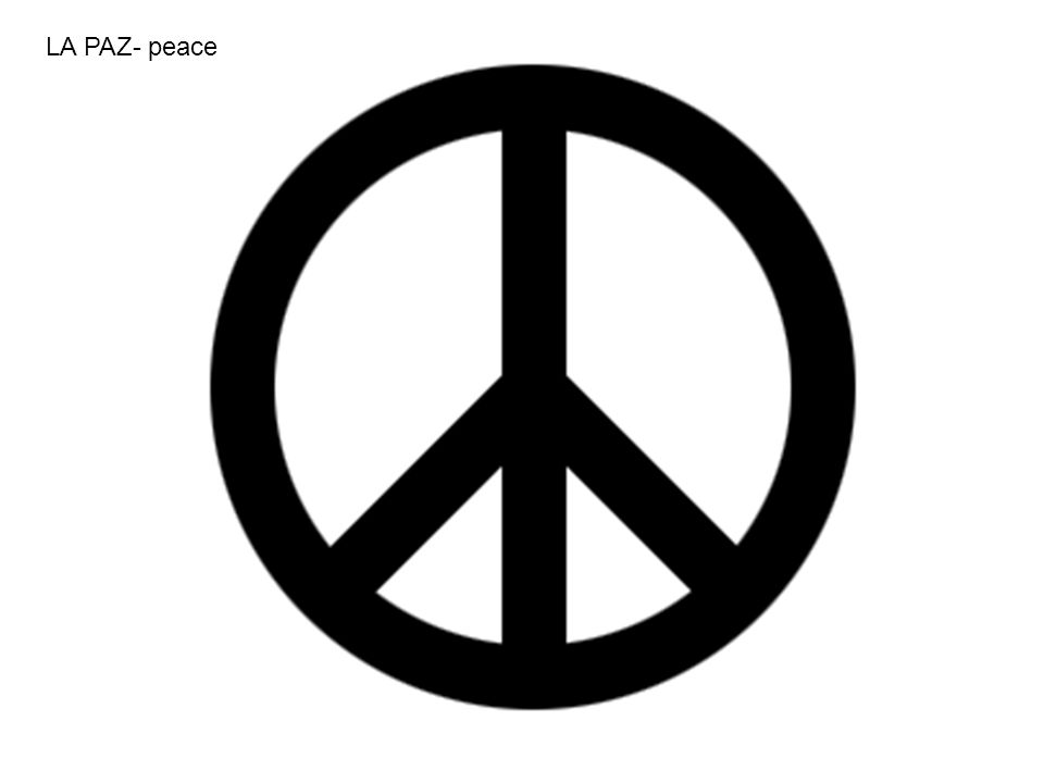 LA PAZ- peace