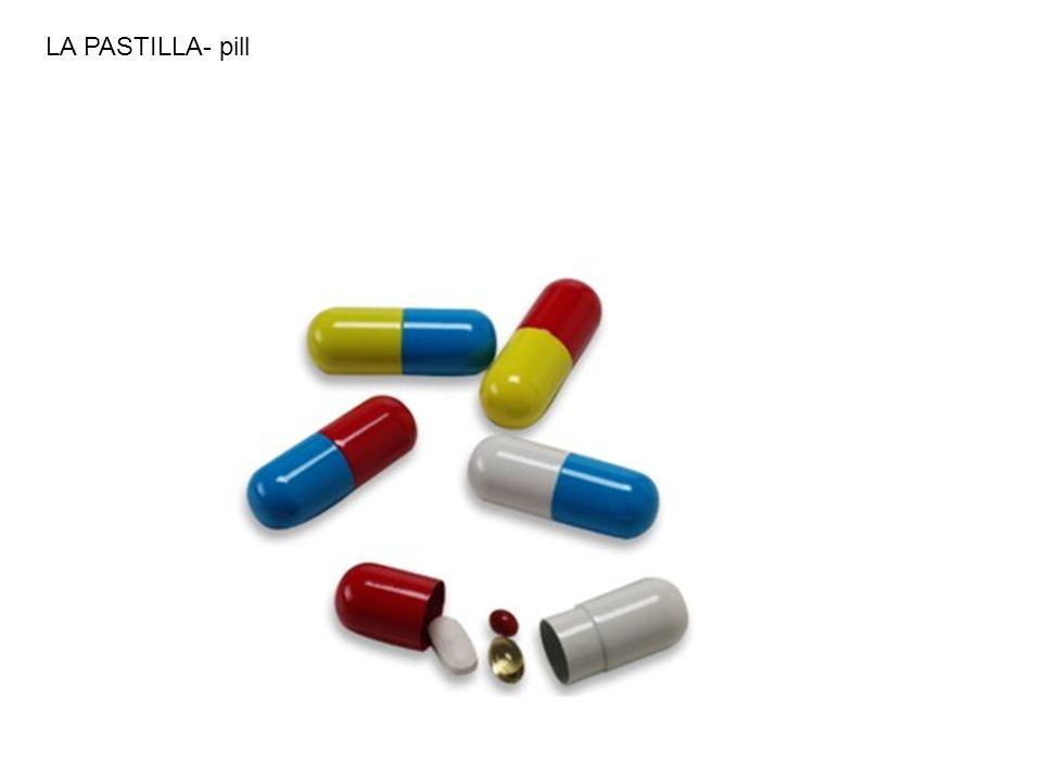 LA PASTILLA- pill