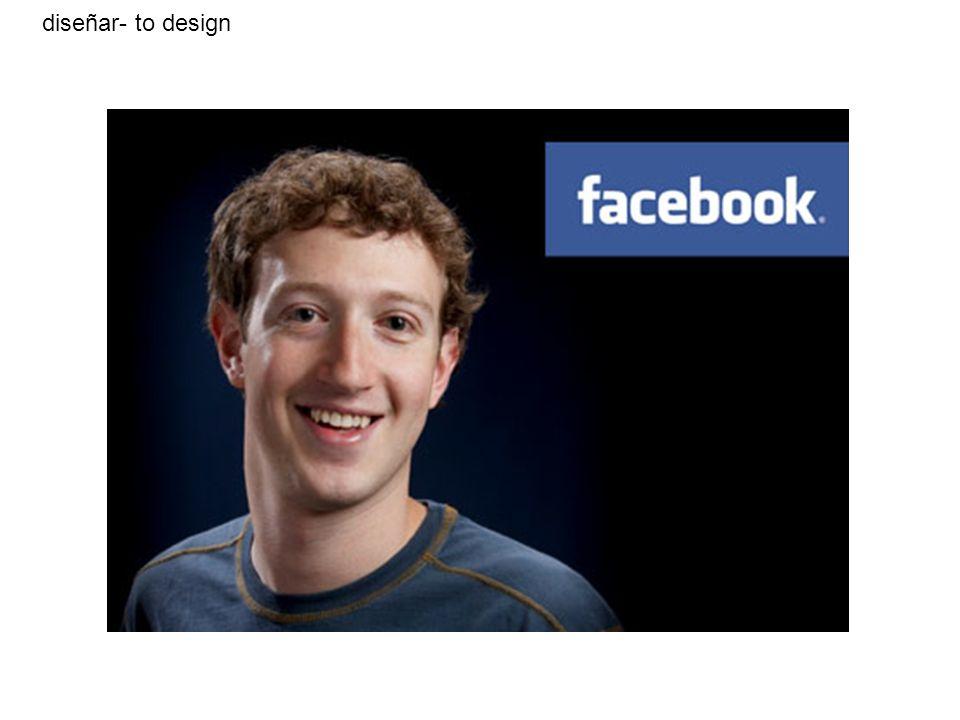 diseñar- to design