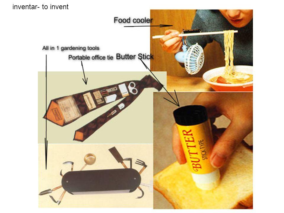 inventar- to invent