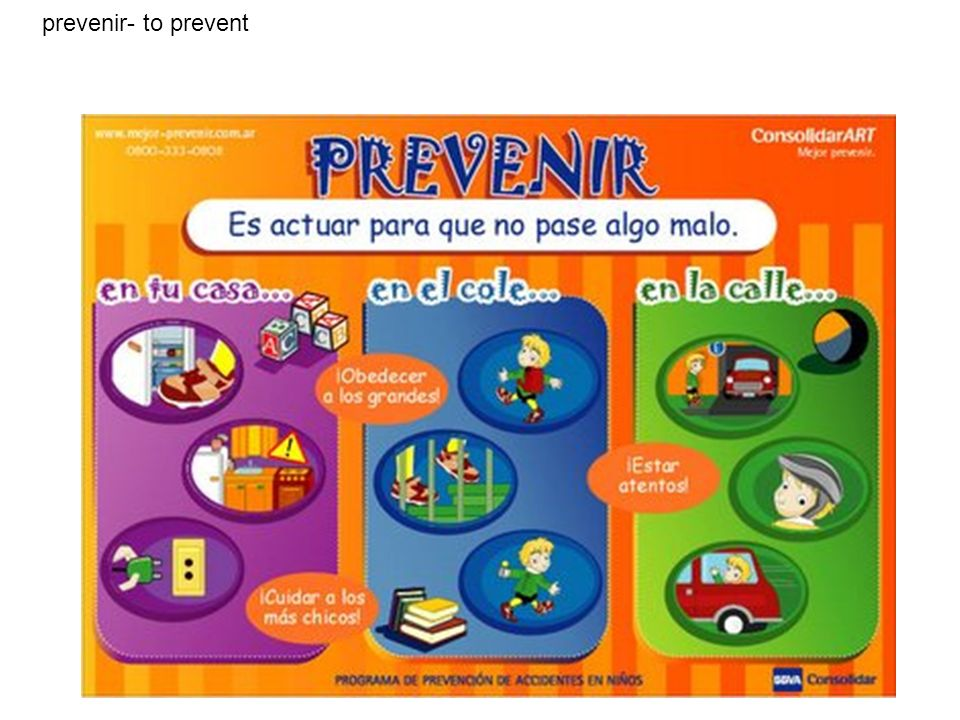 prevenir- to prevent