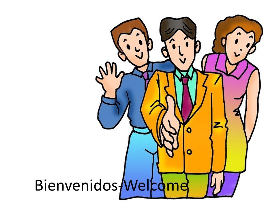Bienvenidos-Welcome