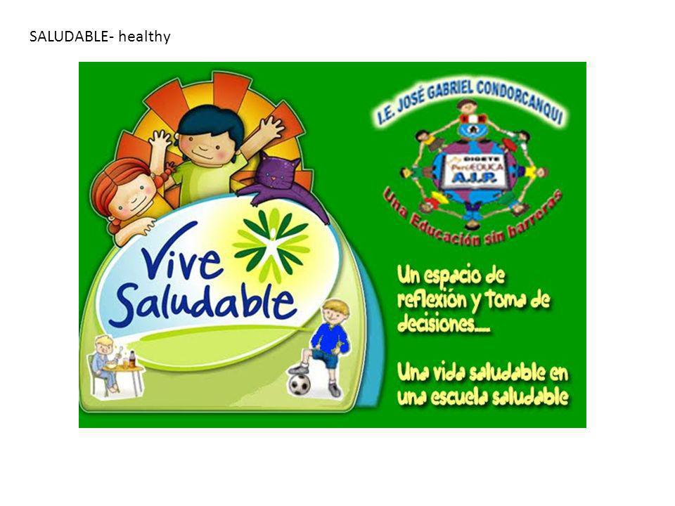 SALUDABLE- healthy
