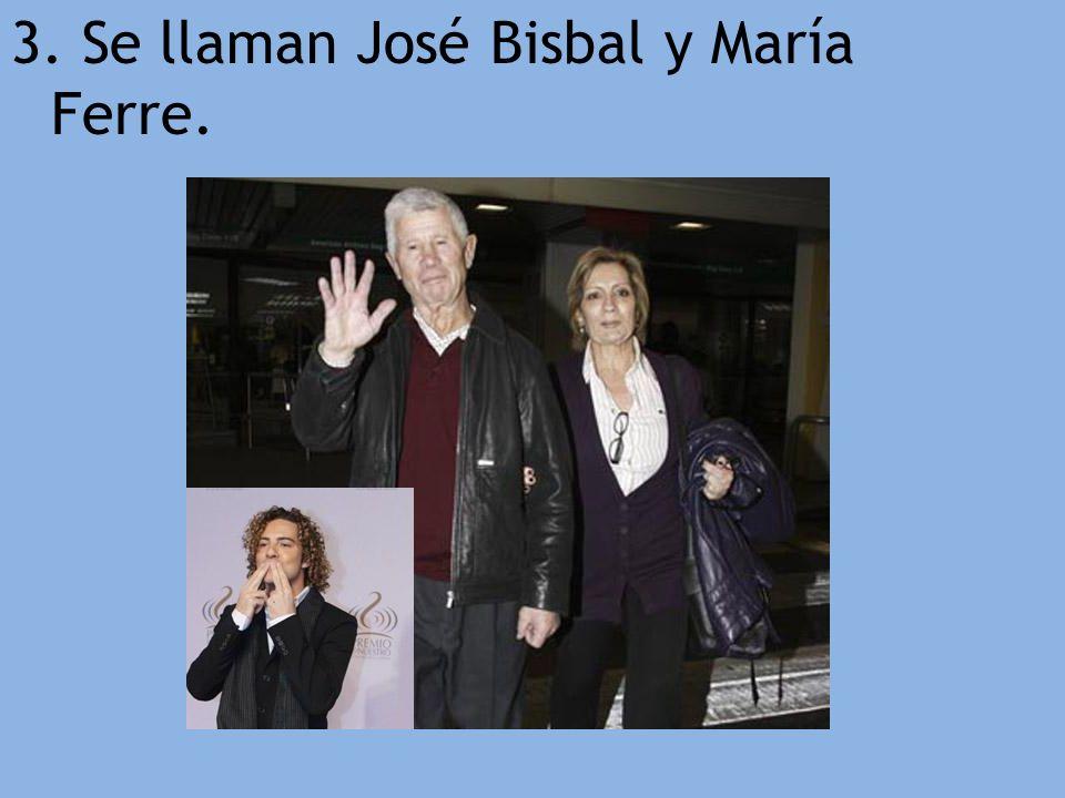 3. Se llaman José Bisbal y María Ferre.