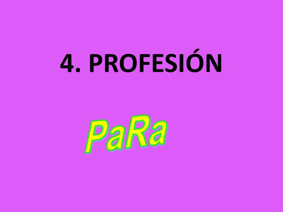 4. PROFESIÓN