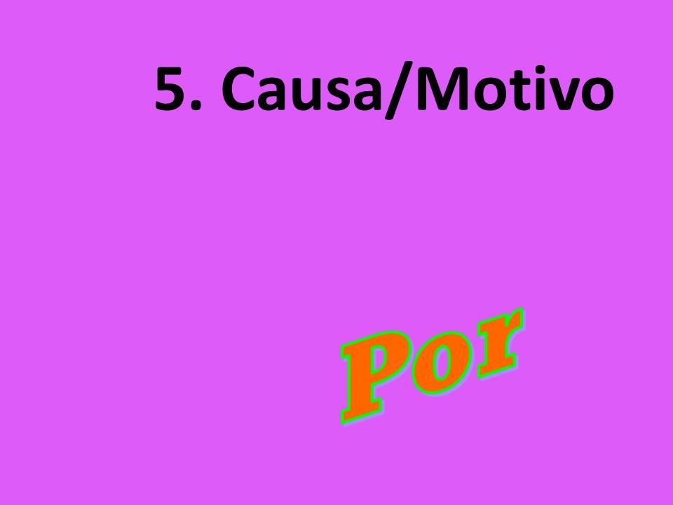 5. Causa/Motivo