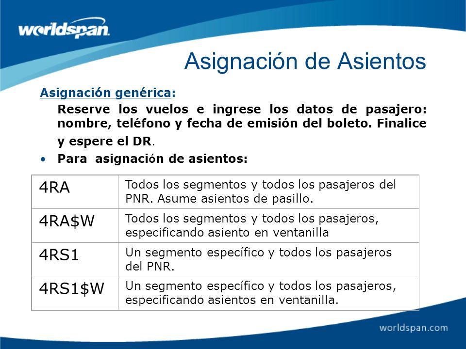 Asignación de Asientos Asignación genérica: Reserve los vuelos e ingrese los datos de pasajero: nombre, teléfono y fecha de emisión del boleto. Finali