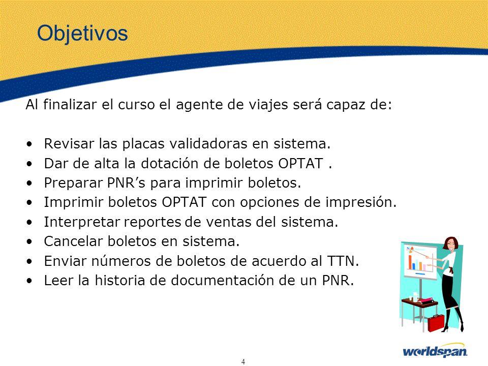 25 La historia del documento es una porción del PNR donde se almacenan todos los documentos que se han emitido, como son boletos en formas continuas, mensajes de interfase e itinerarios/factura.