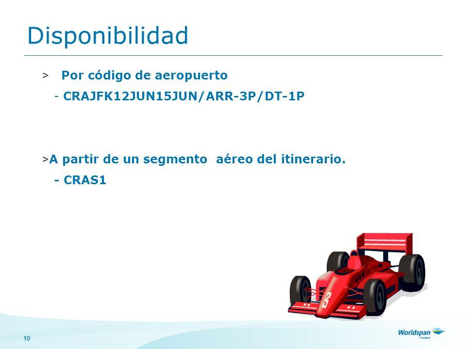 10 Disponibilidad > Por código de aeropuerto - CRAJFK12JUN15JUN/ARR-3P/DT-1P > A partir de un segmento aéreo del itinerario.