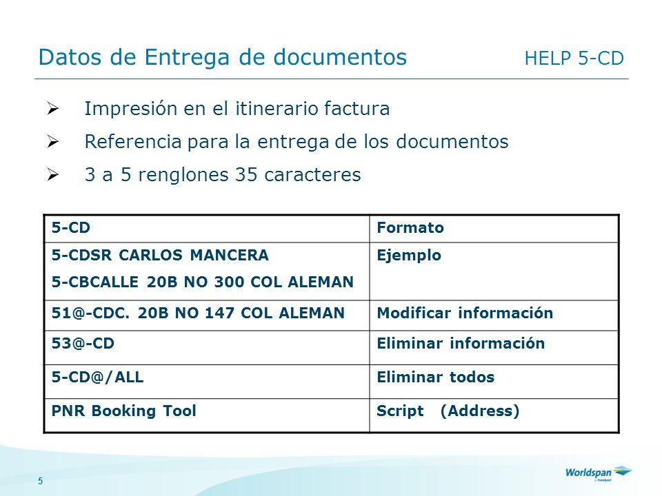 5 Datos de Entrega de documentos HELP 5-CD 5-CDFormato 5-CDSR CARLOS MANCERA 5-CBCALLE 20B NO 300 COL ALEMAN Ejemplo 51@-CDC. 20B NO 147 COL ALEMANMod