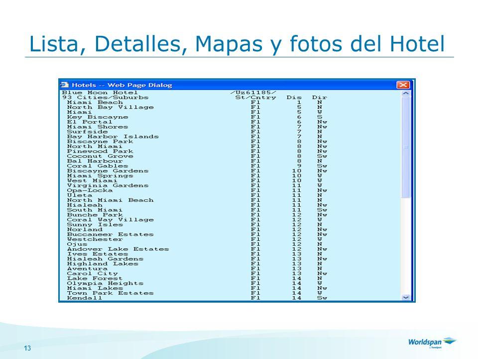 13 Lista, Detalles, Mapas y fotos del Hotel