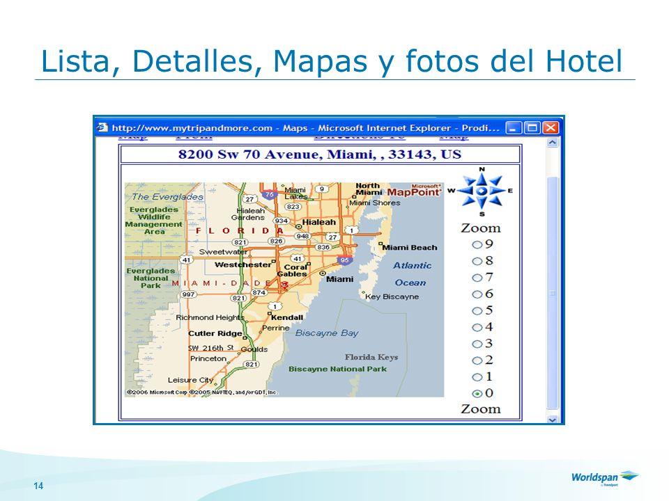 14 Lista, Detalles, Mapas y fotos del Hotel
