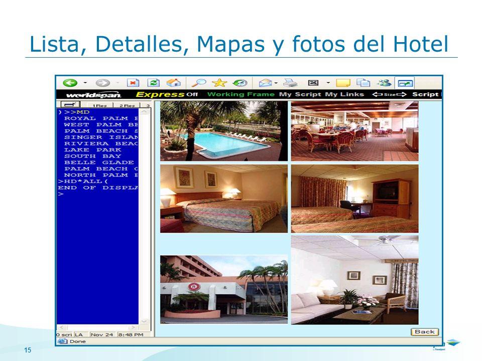 15 Lista, Detalles, Mapas y fotos del Hotel