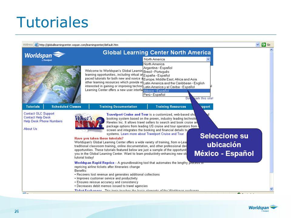 26 Tutoriales Seleccione su ubicación México - Español