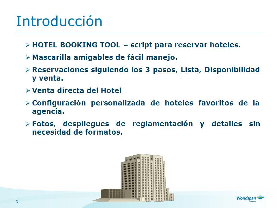 3 Introducción HOTEL BOOKING TOOL – script para reservar hoteles. Mascarilla amigables de fácil manejo. Reservaciones siguiendo los 3 pasos, Lista, Di
