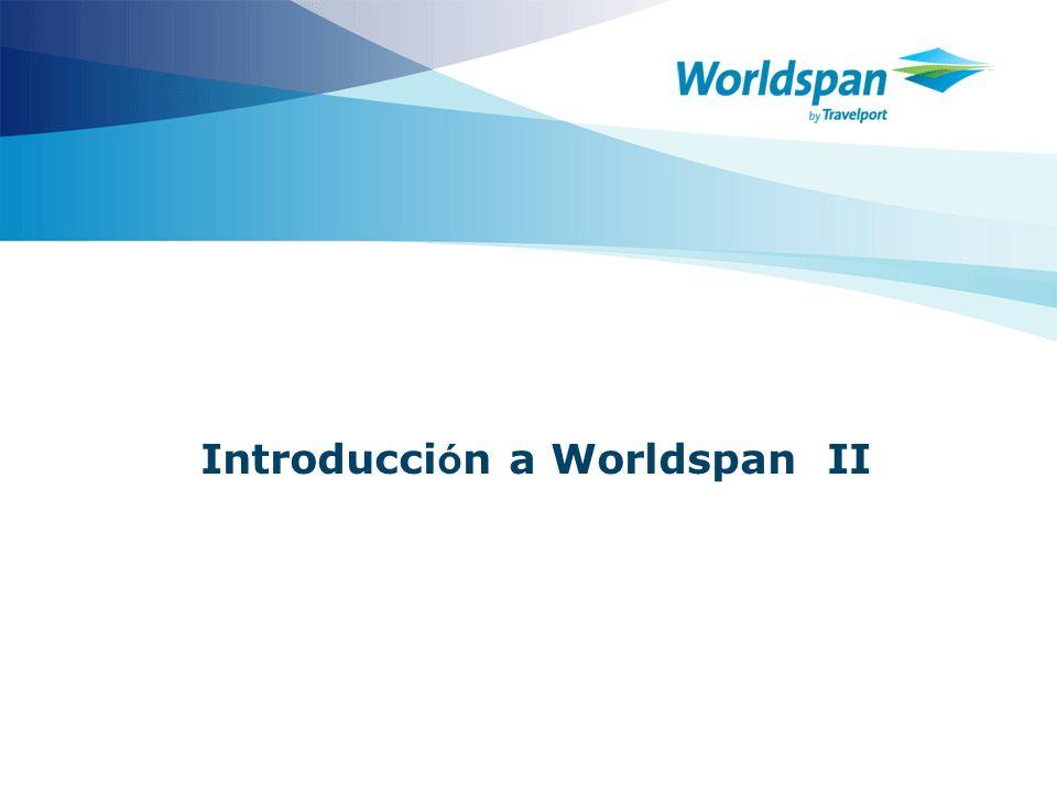 Introducci ó n a Worldspan II