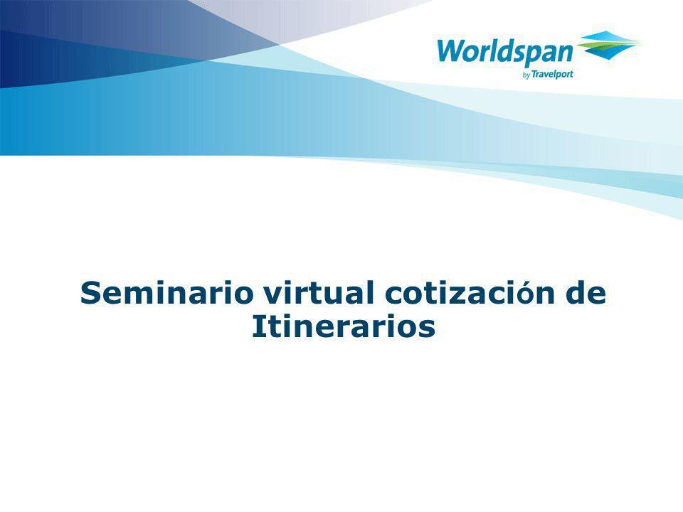 Seminario virtual cotizaci ó n de Itinerarios