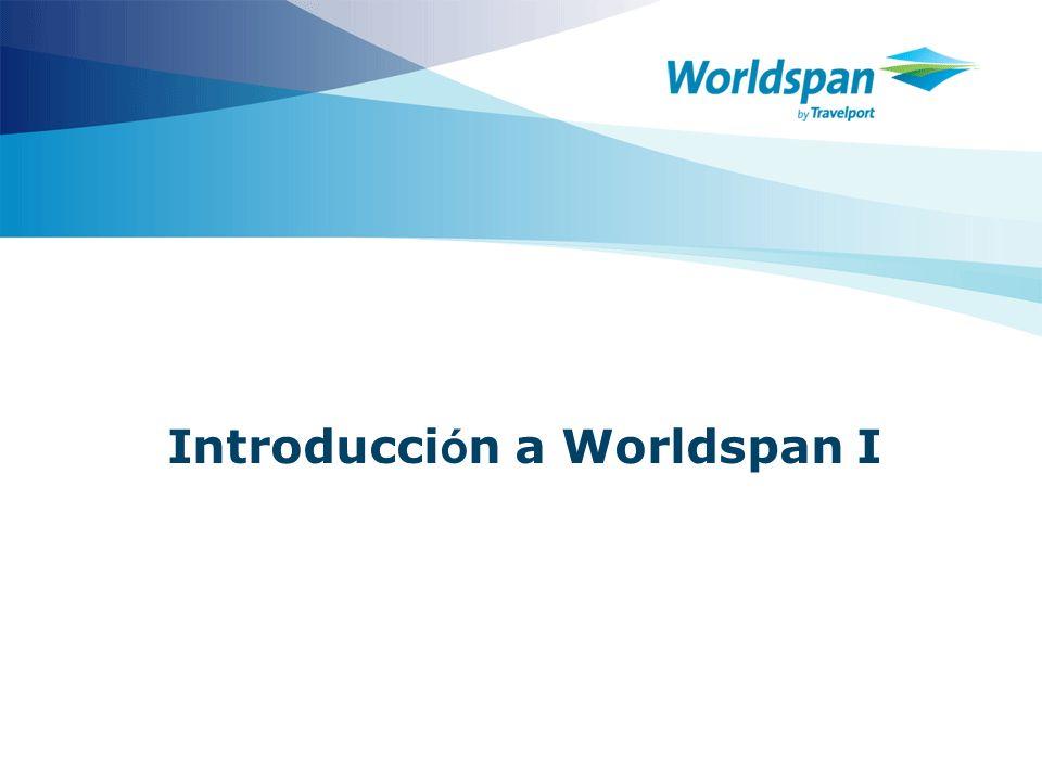 2 Objetivos Este curso está diseñado para los agentes de viajes que inician el aprendizaje en el manejo del sistema de reservaciones Worldspan.